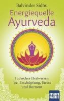 Energiequelle Ayurveda (B. Sidhu)