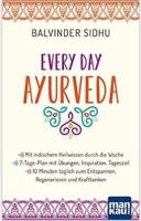 EVERY DAY AYURVEDA Buch (B. Sidhu)