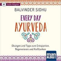 EVERY DAY AYURVEDA CD (B. Sidhu)
